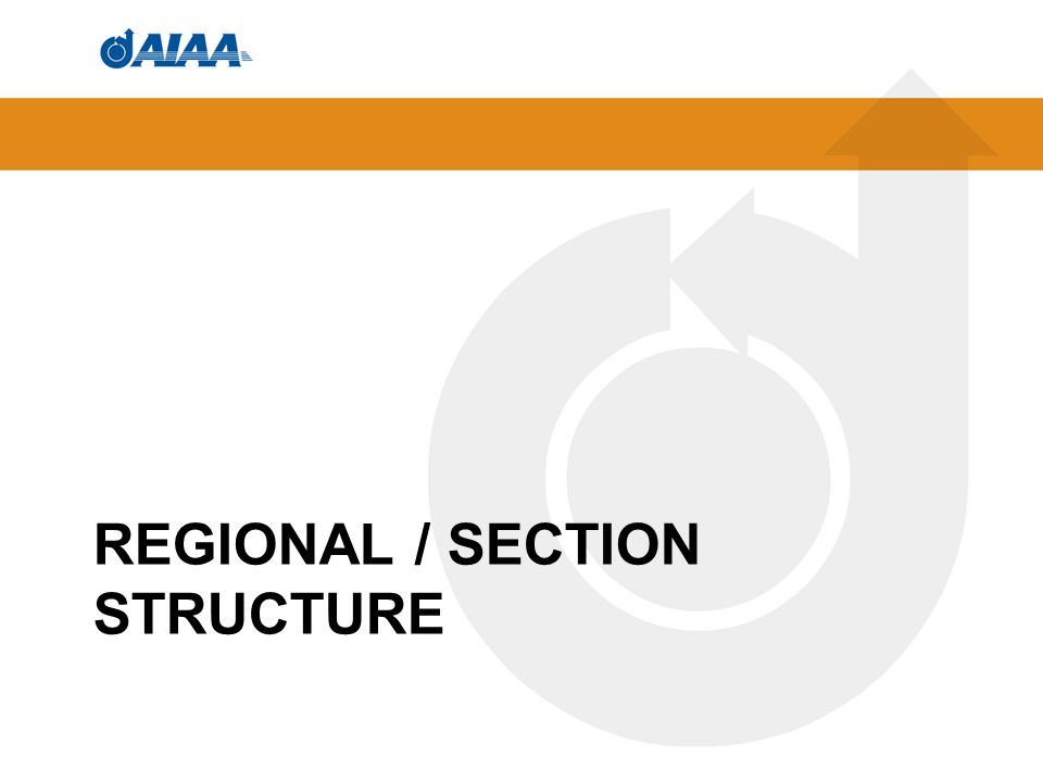 REGIONAL / SECTION STRUCTURE