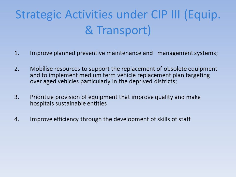 Strategic Activities under CIP III (Equip.