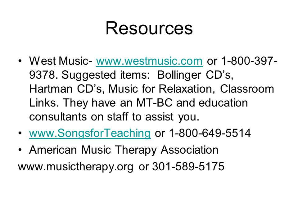 Resources West Music- www.westmusic.com or 1-800-397- 9378.