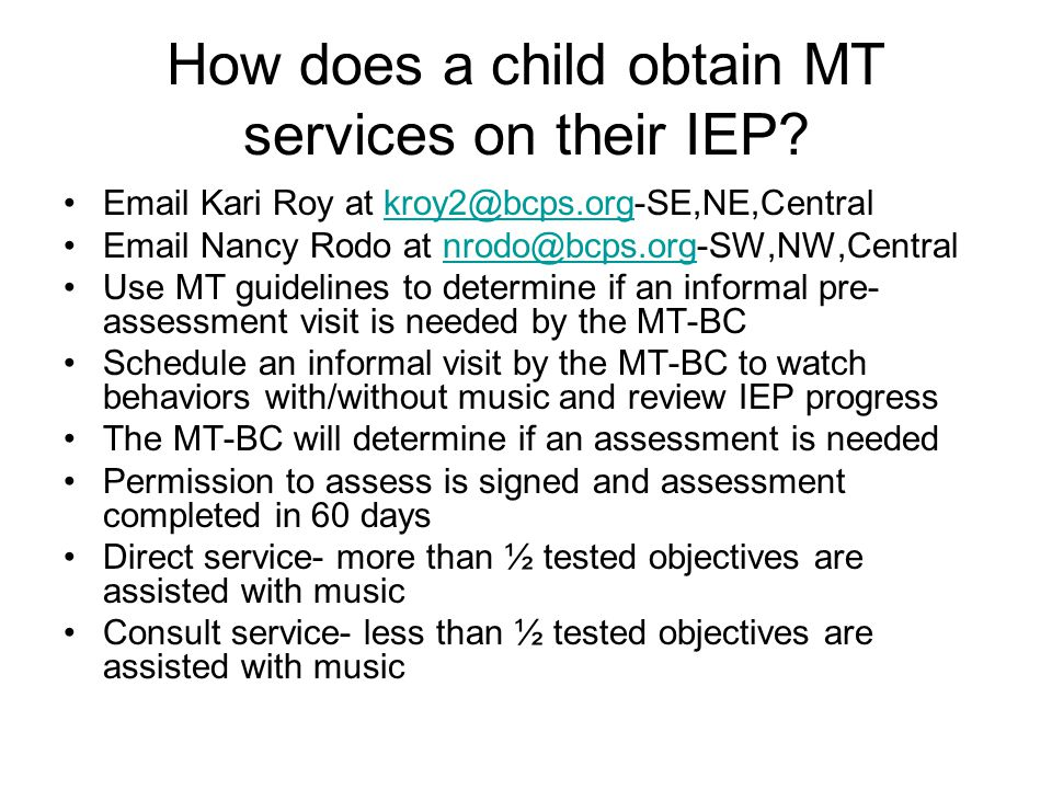How does a child obtain MT services on their IEP.