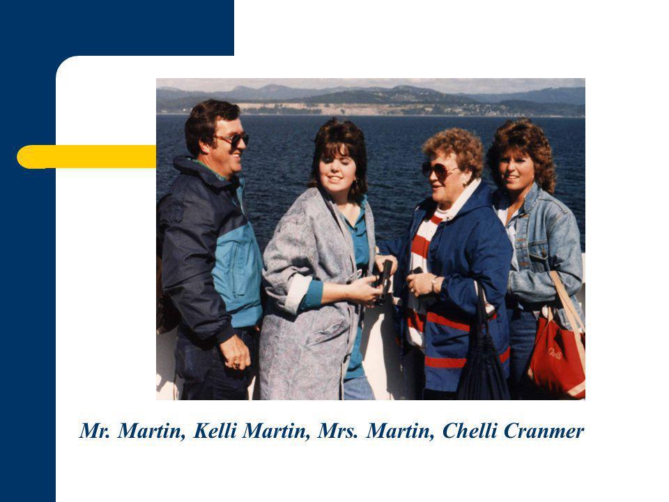 Mr. Martin, Kelli Martin, Mrs. Martin, Chelli Cranmer