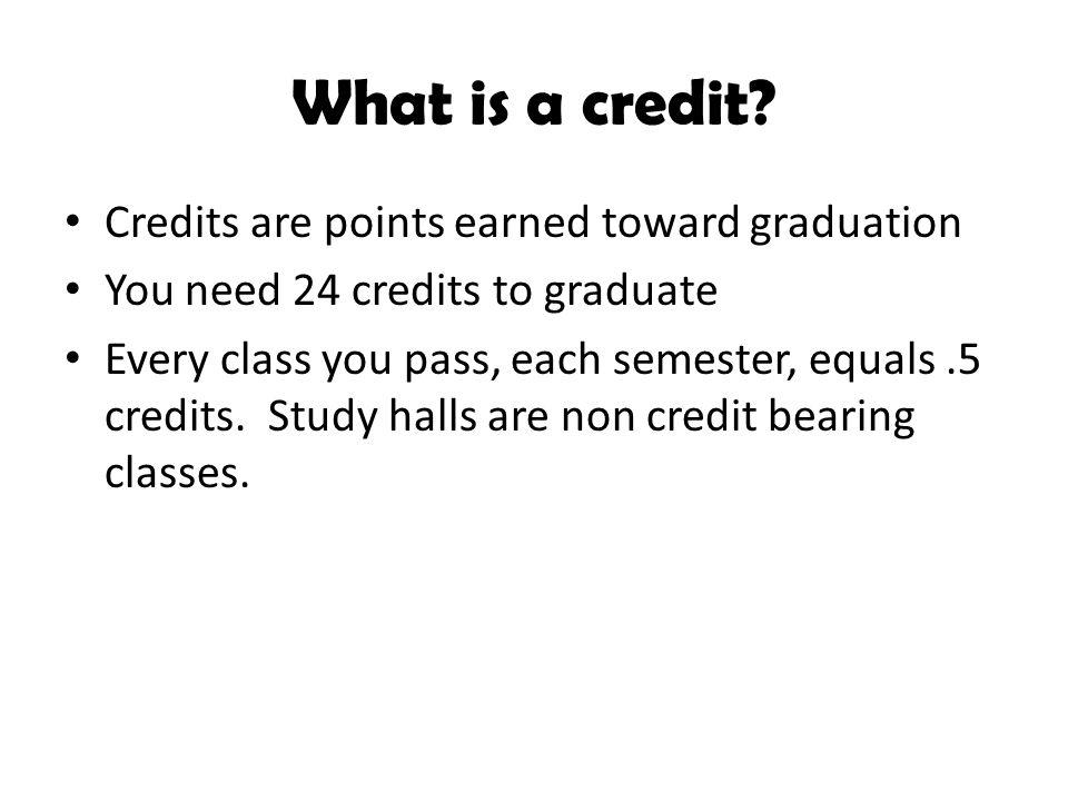 How do you earn credits and calculate GPA.How do I earn credits.