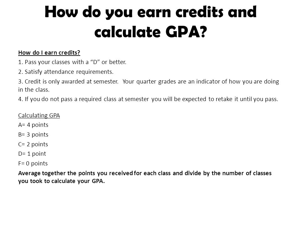 Classification Grade LevelRequired Credits Grade 9Freshman 7-8 Credits Grade 10Sophomore 14-16 credits * (need at least 5 to be a sophomore) Grade 11Junior 20-24 credits *(need at least 10 to be a junior) Grade 12Senior 20 or more *(need at least 16 to be a senior)