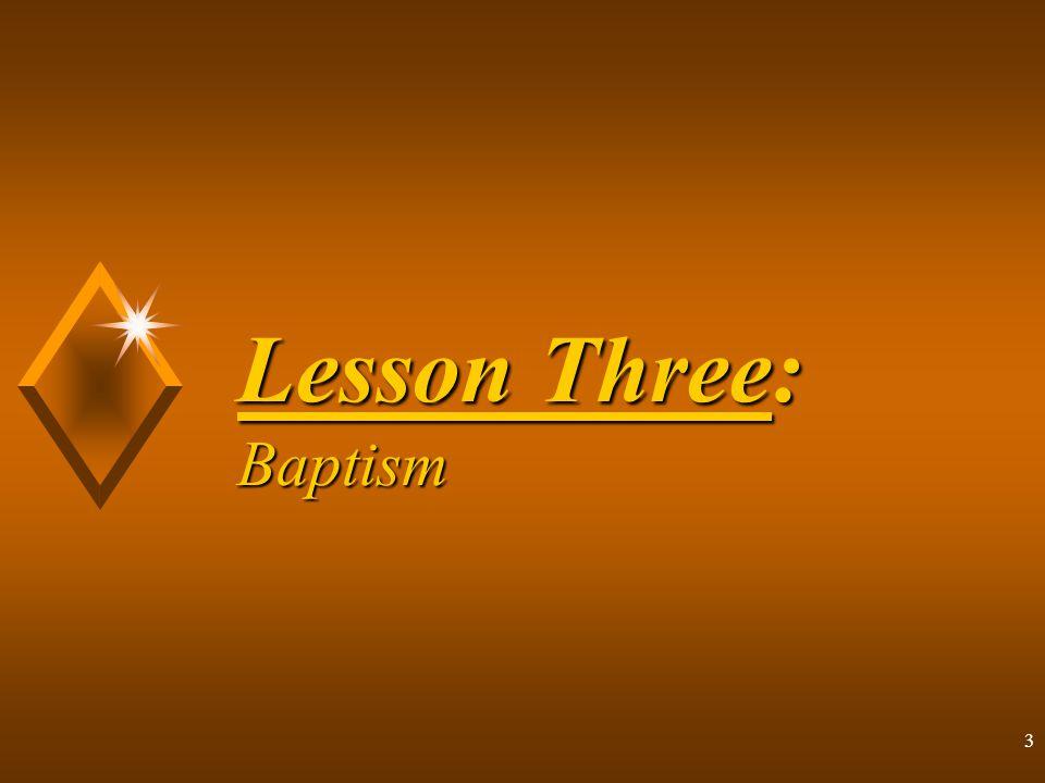 14 4.Who Should Be Baptized.
