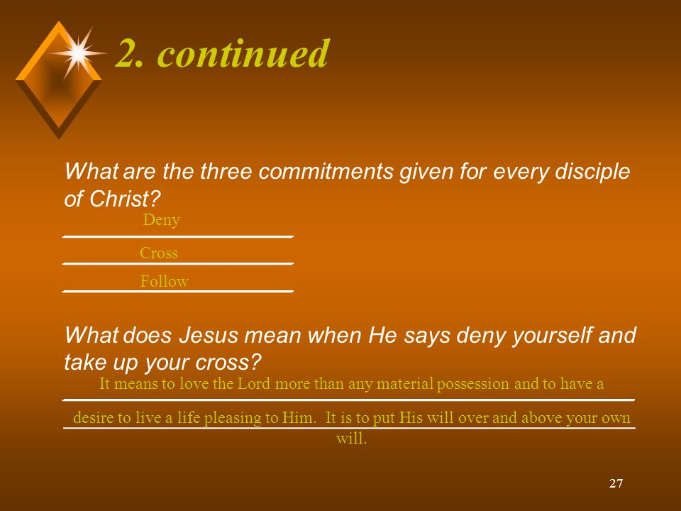 26 2.What is required of a Disciple of Christ.