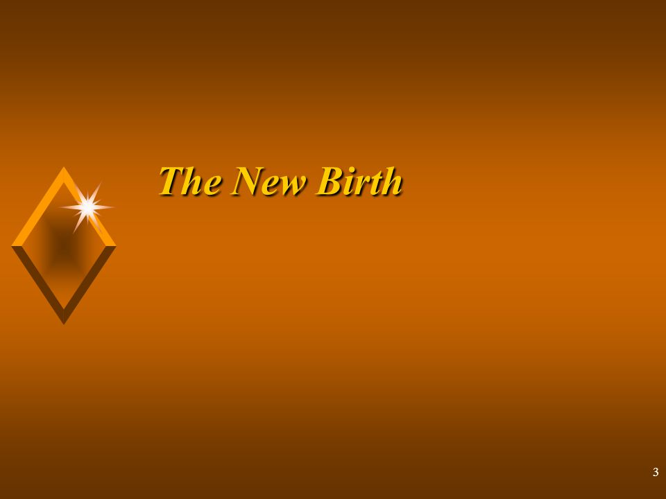 2 Lesson Two: The New Birth Discipleship Disciple's Cross Questions