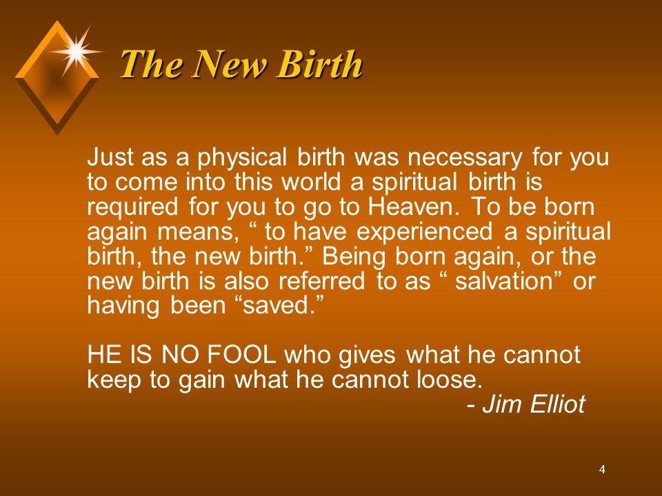 3 The New Birth The New Birth