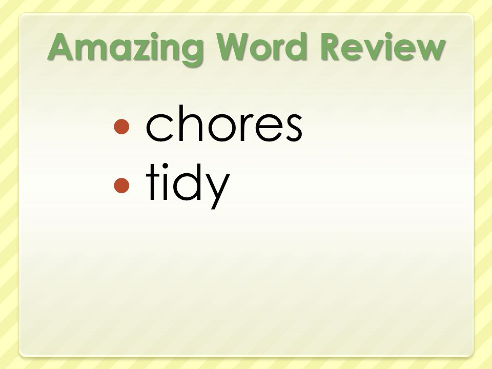 Amazing Word Review chores tidy