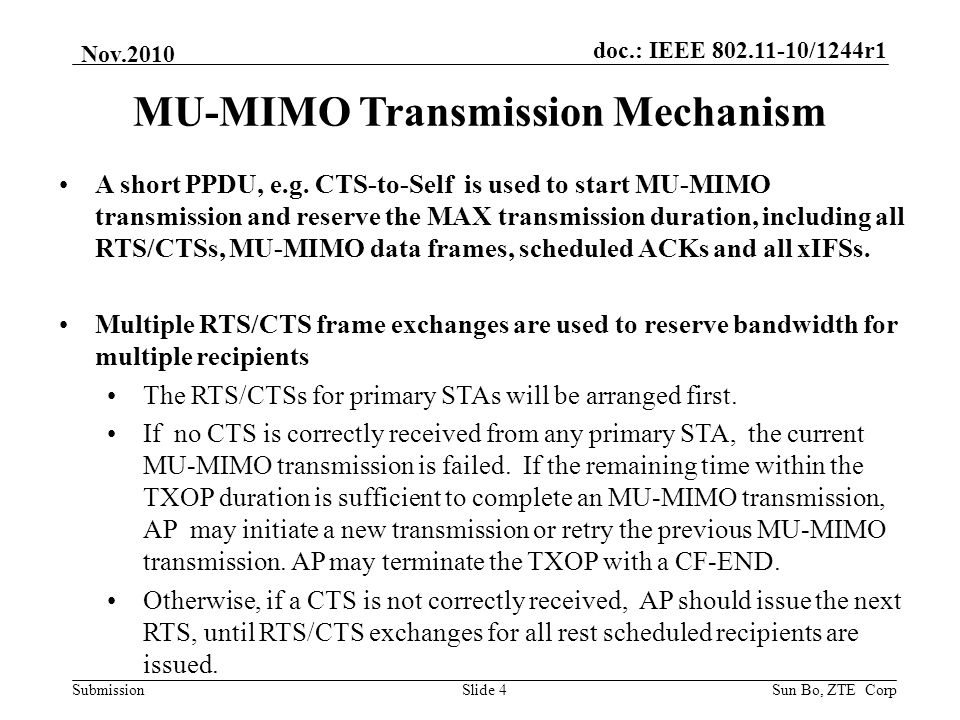 doc.: IEEE 802.11-10/1244r1 Submission Nov.2010 Sun Bo, ZTE CorpSlide 4 MU-MIMO Transmission Mechanism A short PPDU, e.g. CTS-to-Self is used to start