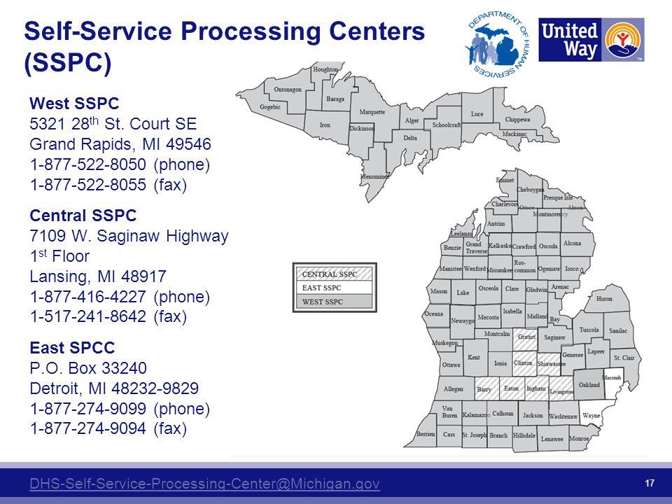Self-Service Processing Centers (SSPC) West SSPC 5321 28 th St. Court SE Grand Rapids, MI 49546 1-877-522-8050 (phone) 1-877-522-8055 (fax) Central SS