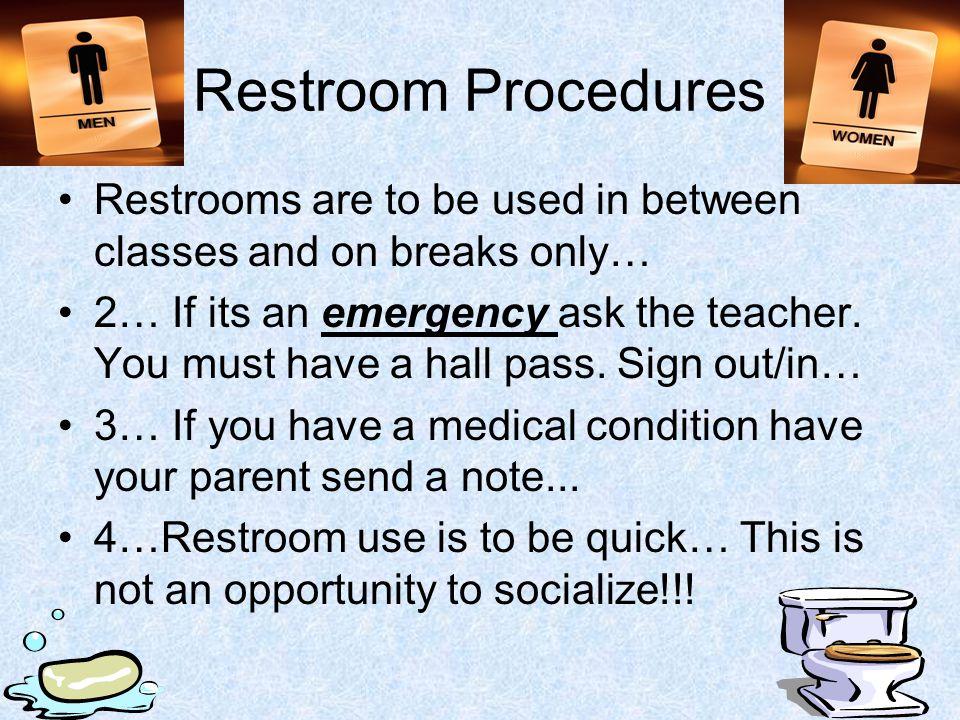 Hallway Procedures 1… Always remain quiet in the halls… 2… Walk…DO NOT RUN!!! 3… Keep your hands to yourself…