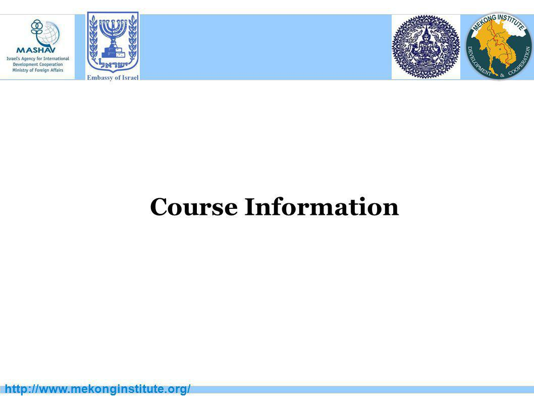 http://www.mekonginstitute.org/ Course Information
