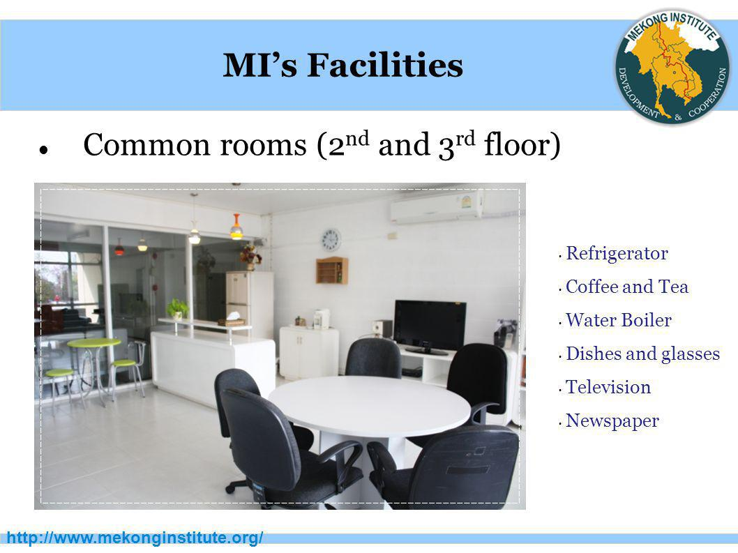 http://www.mekonginstitute.org/ MI's Facilities MI Learning Resource Center (7 am – 10 pm)