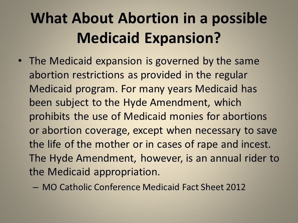 What About Abortion in a possible Medicaid Expansion.