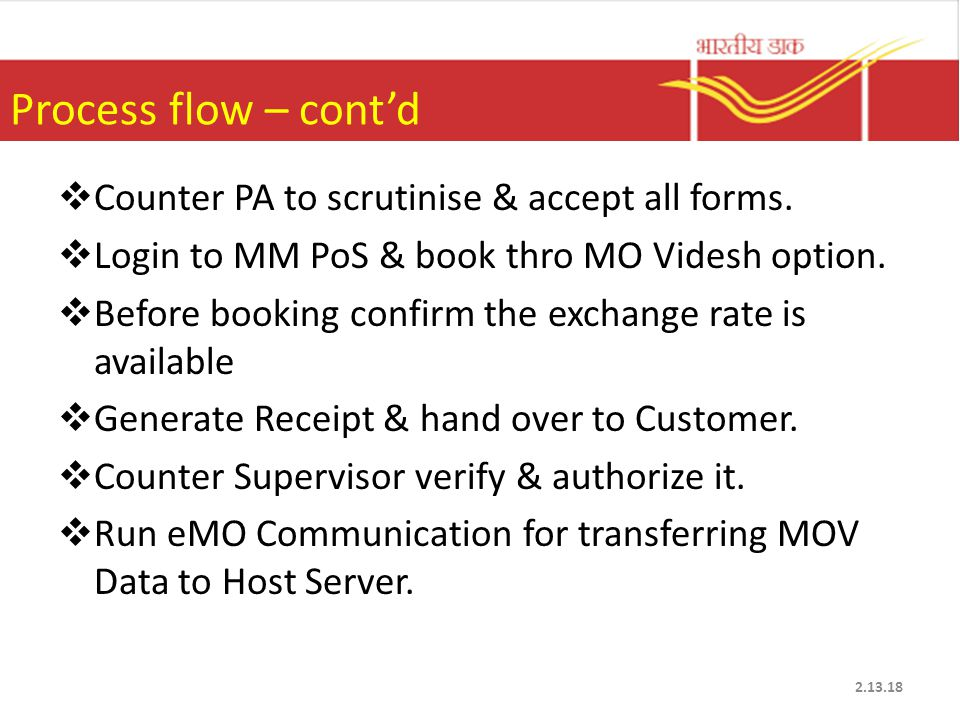 Process flow – cont'd  Counter PA to scrutinise & accept all forms.