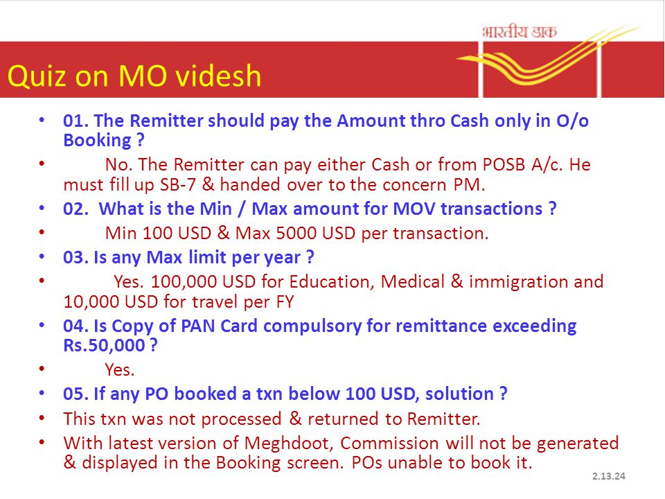 Quiz on MO videsh 01. The Remitter should pay the Amount thro Cash only in O/o Booking .