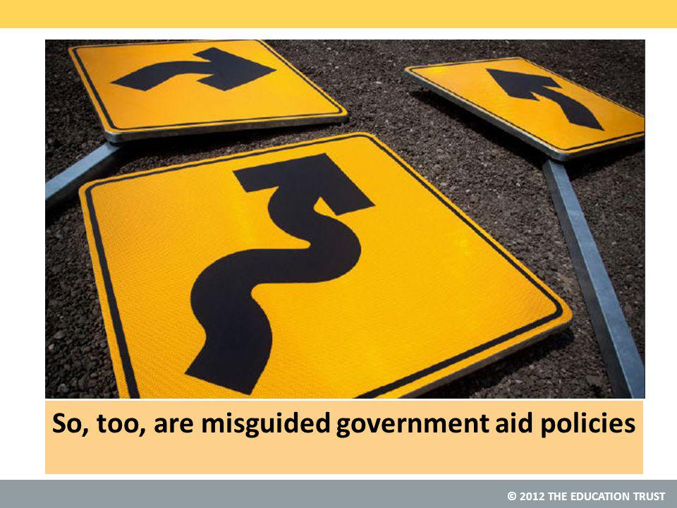 So, too, are misguided government aid policies