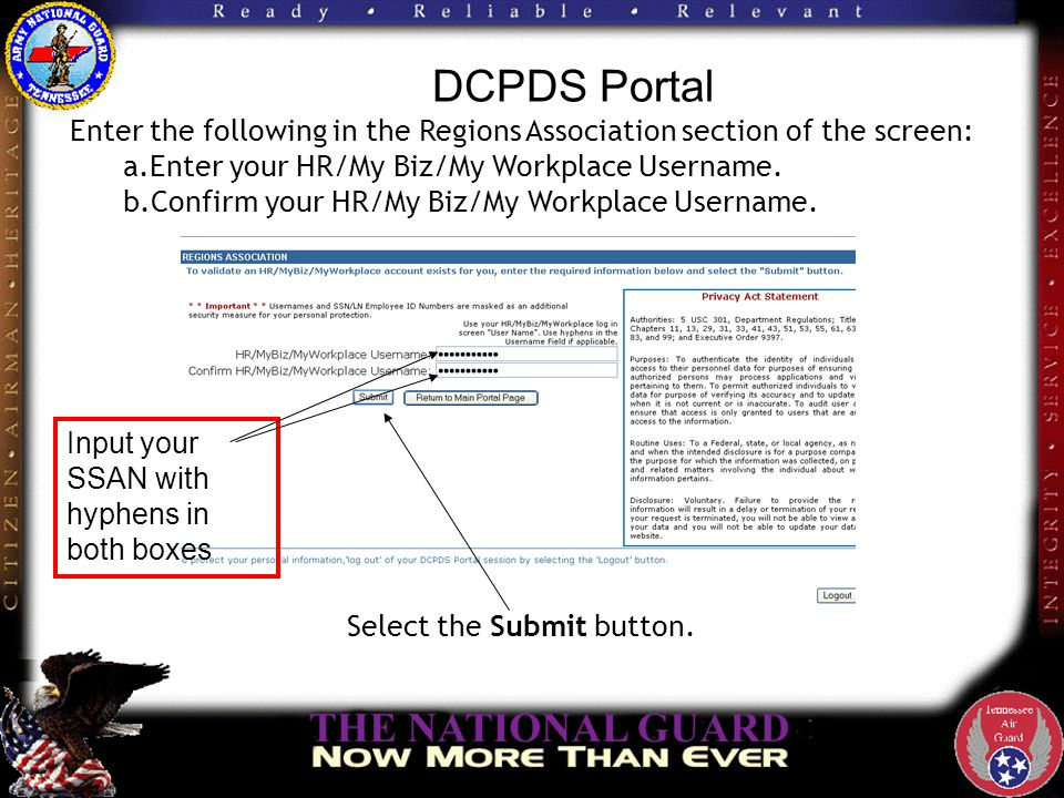 DCPDS Portal If your username is validated on only one database, you will automatically access your HR/My Biz/My Workplace application.
