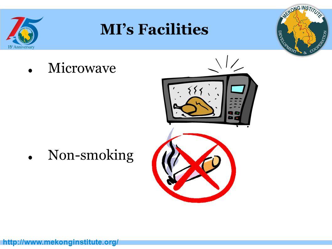 http://www.mekonginstitute.org/ MI's Facilities Microwave Non-smoking