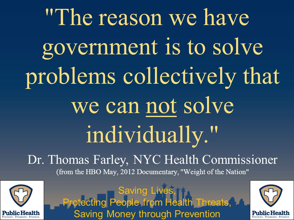 The reason we have government is to solve problems collectively that we can not solve individually. Dr.