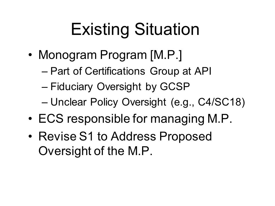 Monogram Program Oversight Support SC18 Retaining Quality Issues: –Definition of What Constitutes Manufacturing –Uniformity of Welding Requirements –Monogram Marking Issues (Spec Q1, Annex A) –Other New Work Items on Quality Issues Support M.