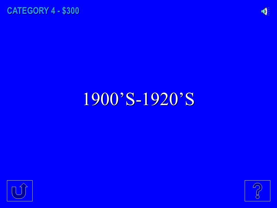 CATEGORY 4 - $200 1950'S-1960'S