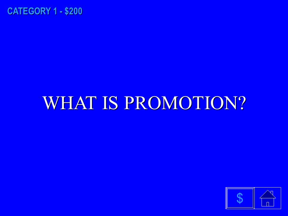 CATEGORY 1 - $100 WHAT IS PRODUCT $