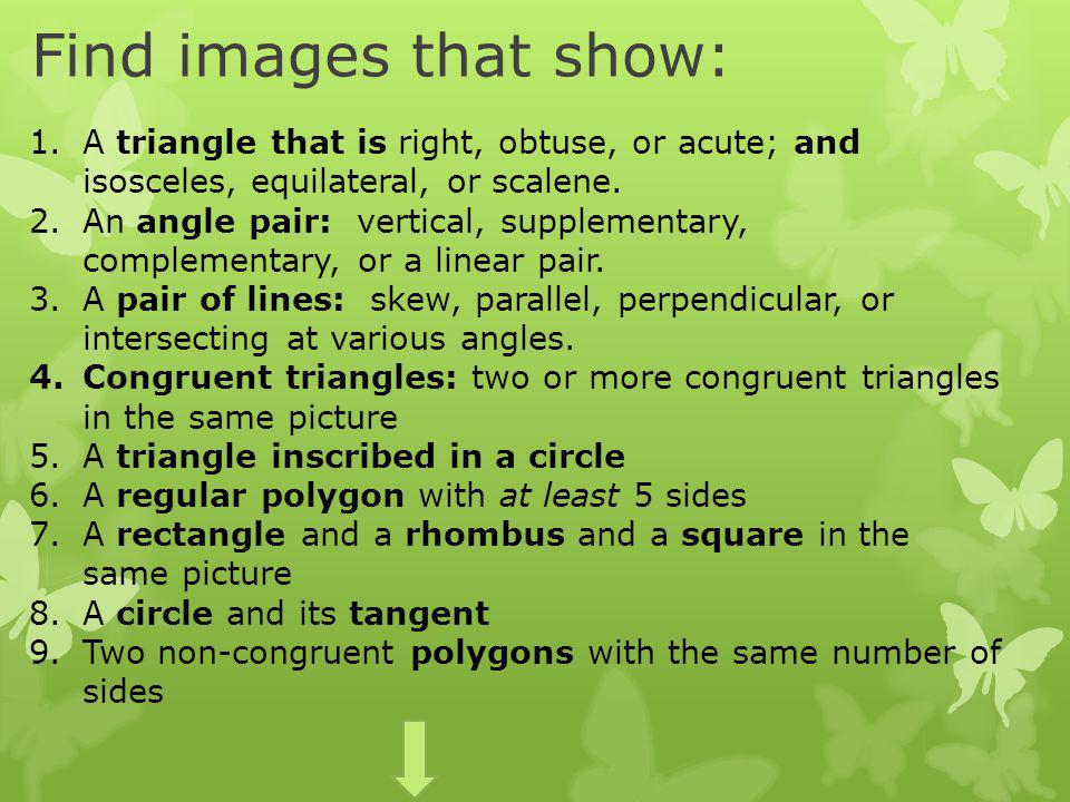 Find images that show: 1.A triangle that is right, obtuse, or acute; and isosceles, equilateral, or scalene.