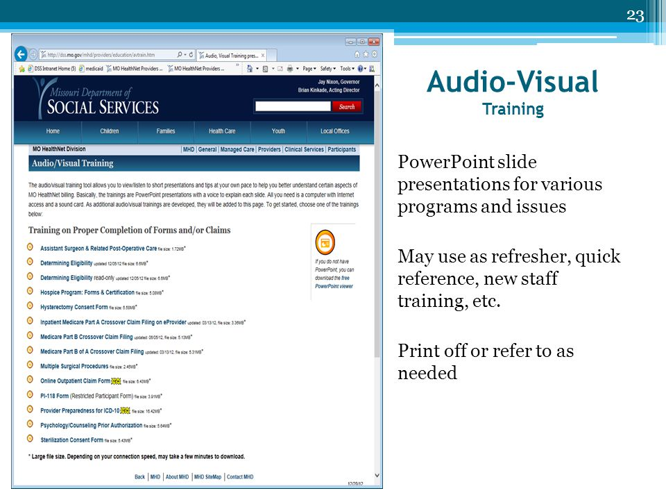 Audio-Visual Training PowerPoint slide presentations for various programs and issues May use as refresher, quick reference, new staff training, etc. P
