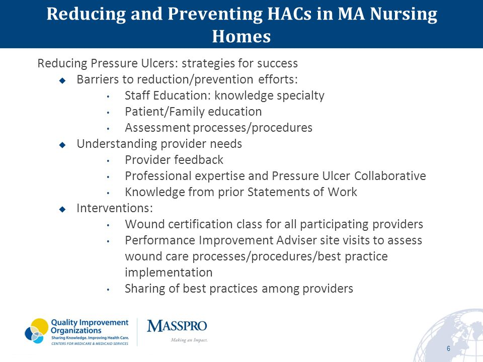 Pressure Ulcer Reduction Participating Nursing Homes 7