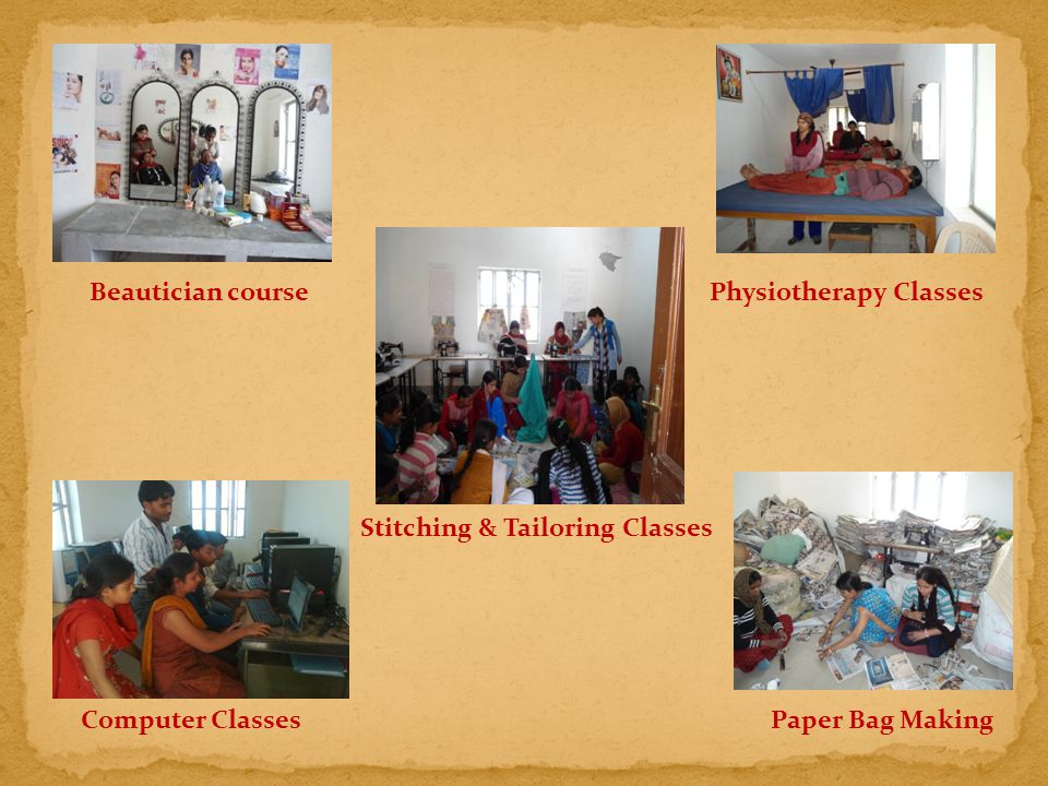 Beautician coursePhysiotherapy Classes Computer ClassesPaper Bag Making Stitching & Tailoring Classes