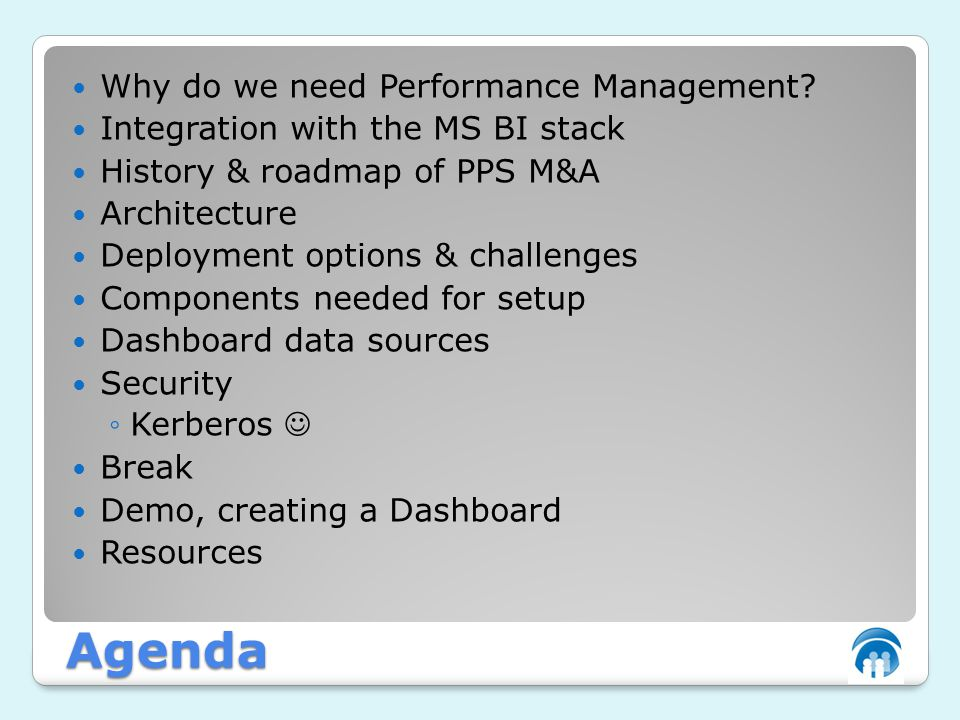 Agenda Why do we need Performance Management.