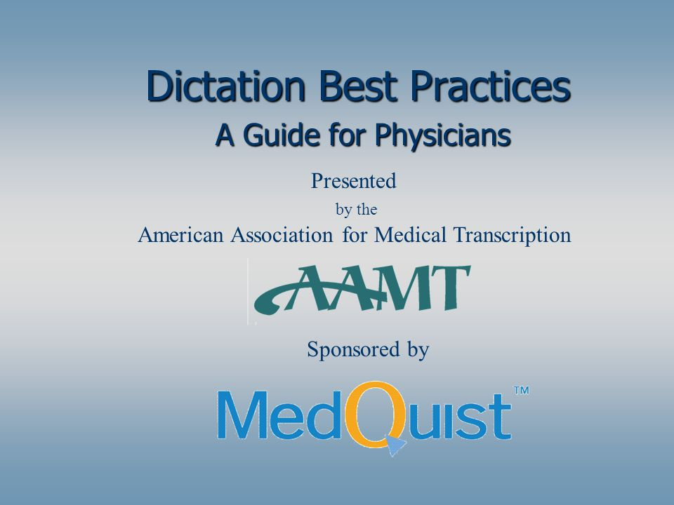 Dictation Best Practices A Guide for Physicians