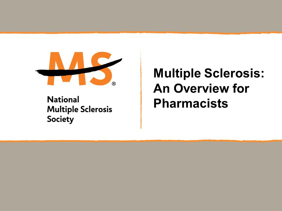 Multiple Sclerosis: An Overview for Pharmacists