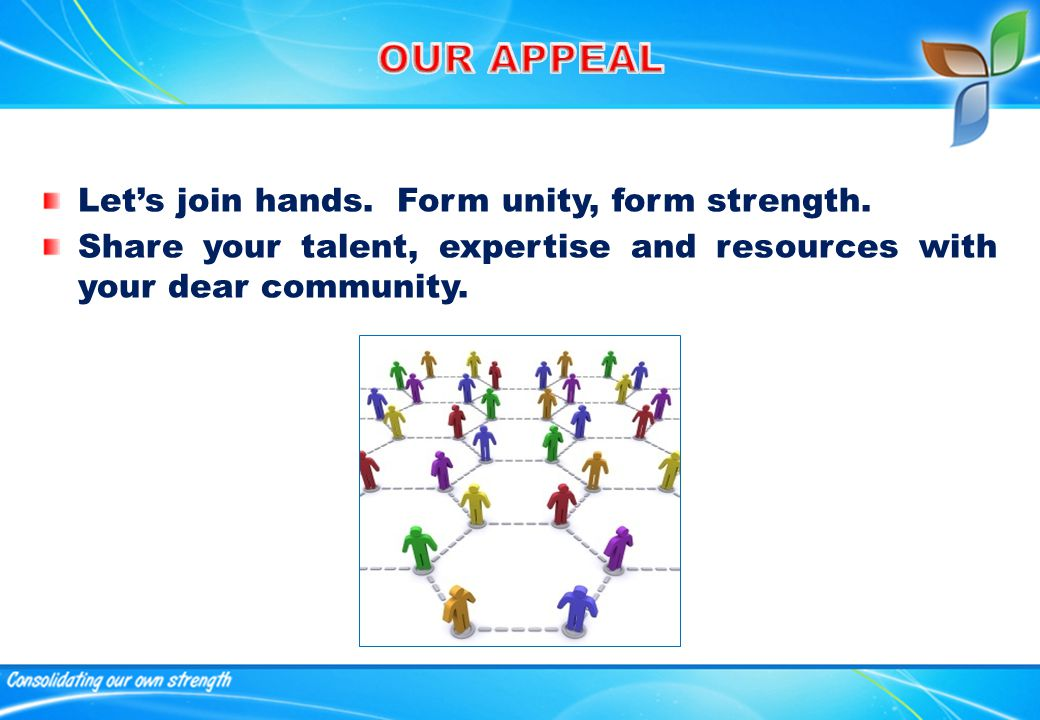 Let's join hands. Form unity, form strength.
