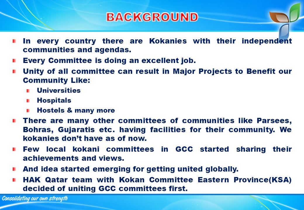 In every country there are Kokanies with their independent communities and agendas.