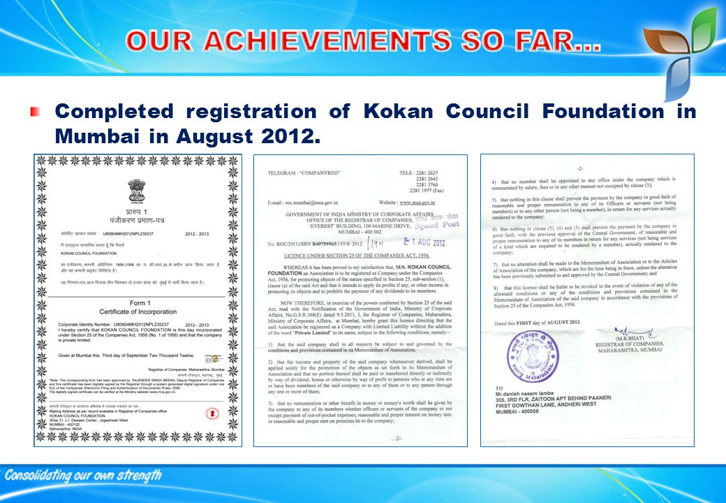 Completed registration of Kokan Council Foundation in Mumbai in August 2012.