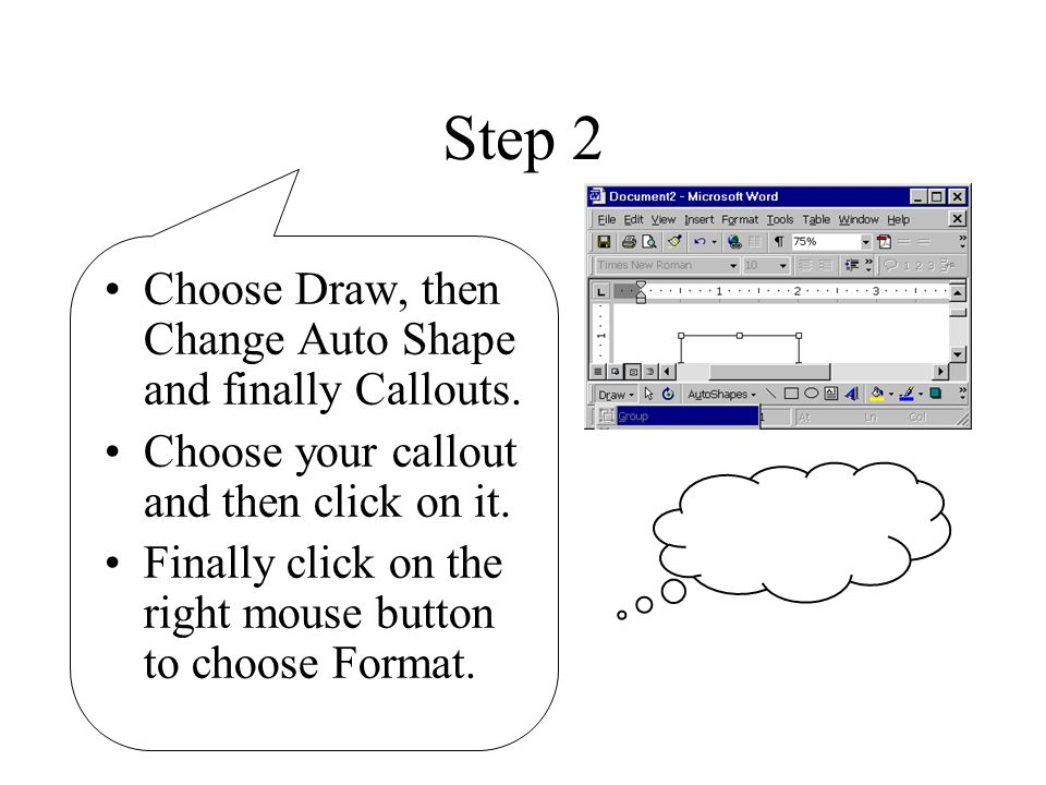 Step 3 Use this dialogue box to format the box.To add text to the callout, click on it.