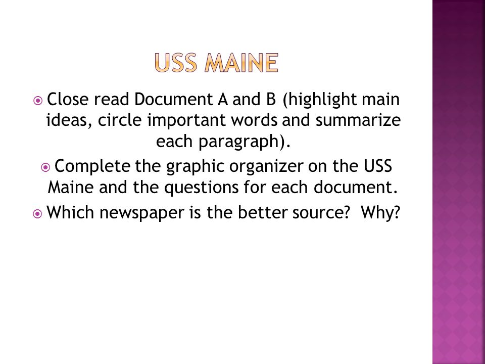  Close read Document A and B (highlight main ideas, circle important words and summarize each paragraph).