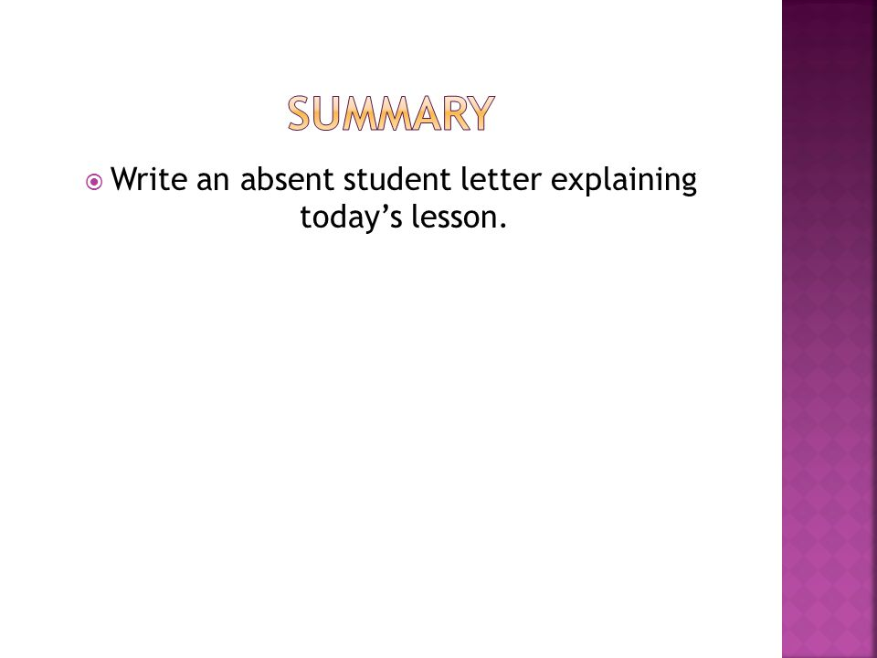  Write an absent student letter explaining today's lesson.