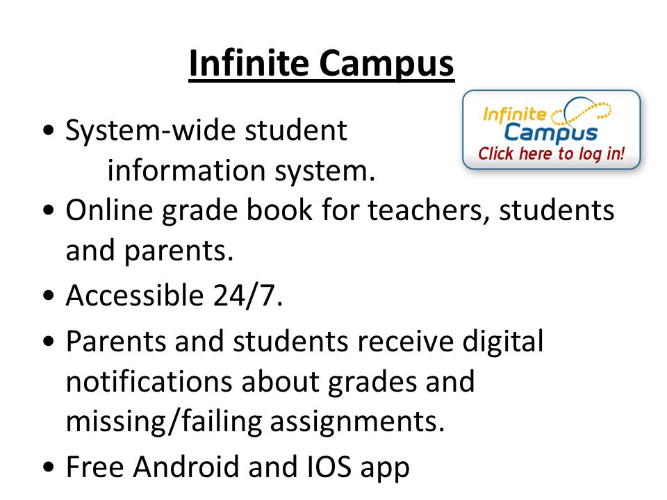 Infinite Campus System-wide student information system.
