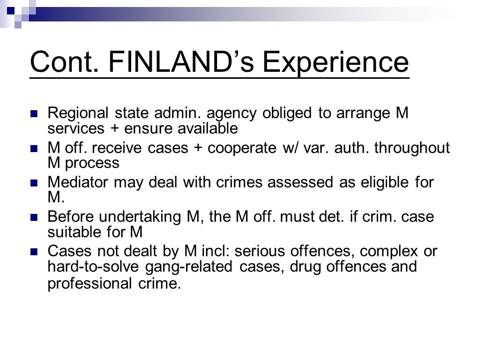 Cont.FINLAND's Experience Regional state admin.