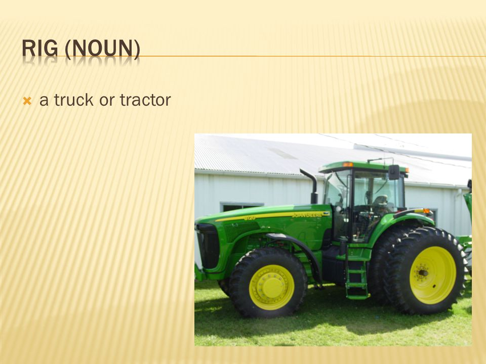  a truck or tractor