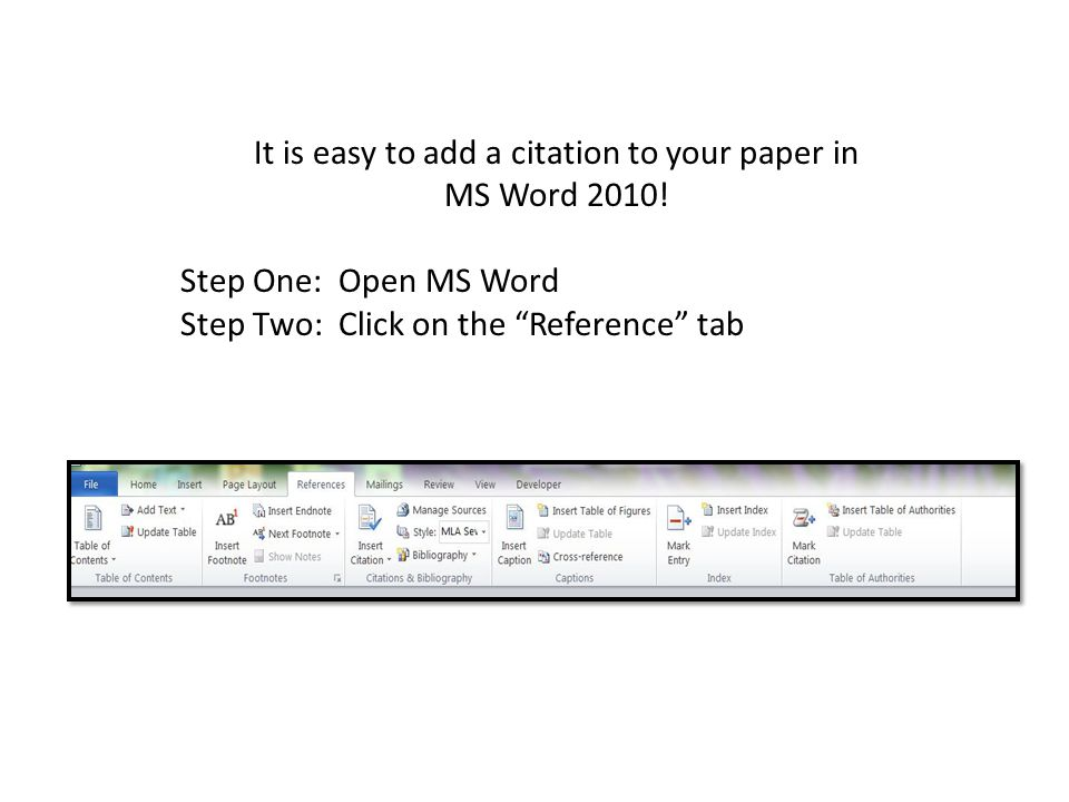 It is easy to add a citation to your paper in MS Word 2010.