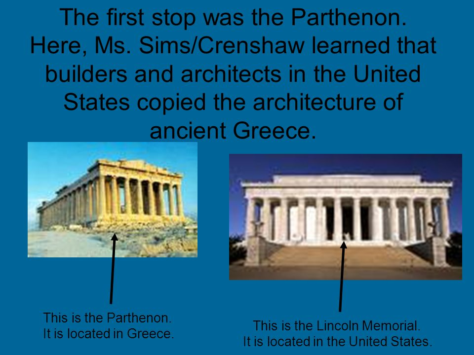 The first stop was the Parthenon. Here, Ms.