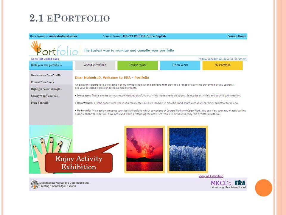 2.1 E P ORTFOLIO Enjoy Activity Exhibition