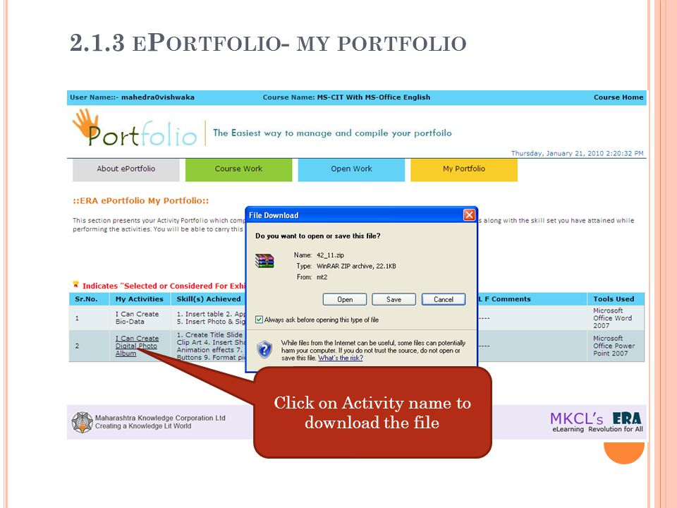 Click on Activity name to download the file 2.1.3 E P ORTFOLIO - MY PORTFOLIO