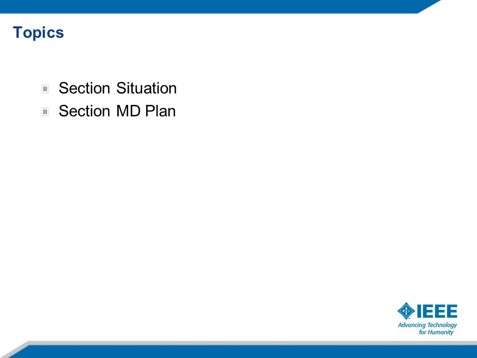 Section Situation Section MD Plan Topics