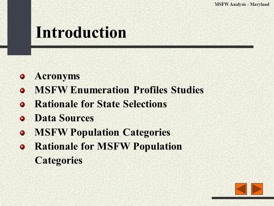 Introduction Acronyms MSFW Enumeration Profiles Studies Rationale for State Selections Data Sources MSFW Population Categories Rationale for MSFW Population Categories MSFW Analysis - Maryland