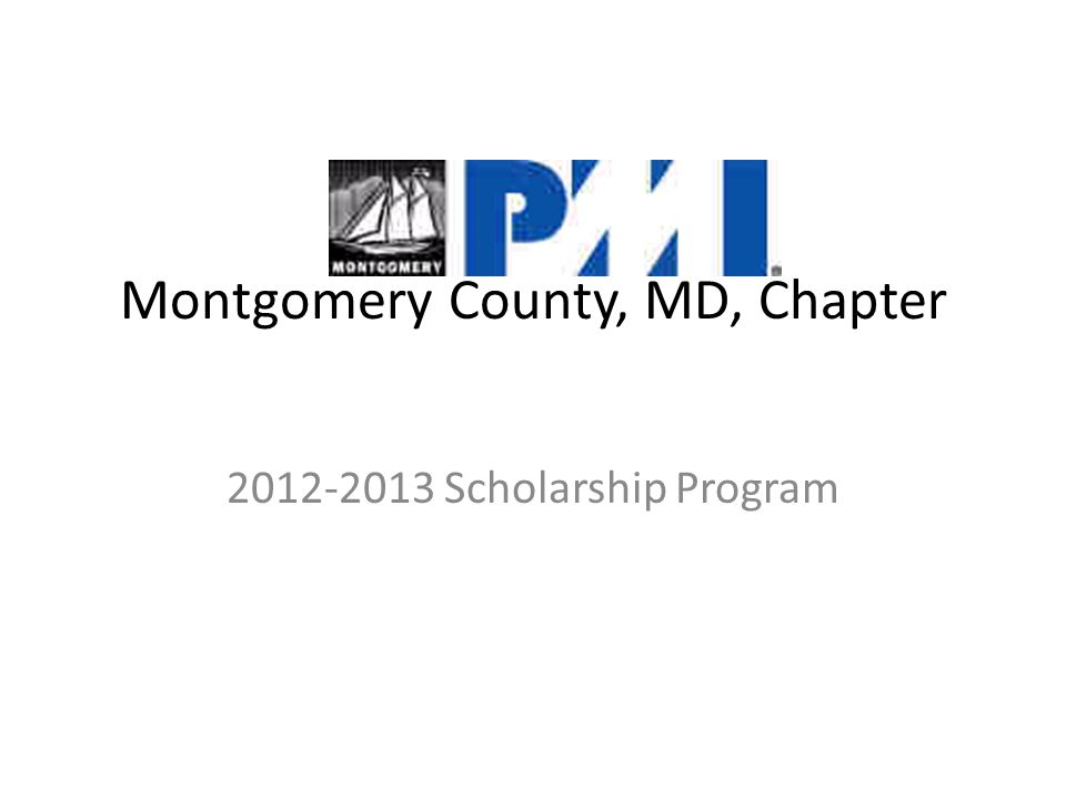 Montgomery County, MD, Chapter 2012-2013 Scholarship Program